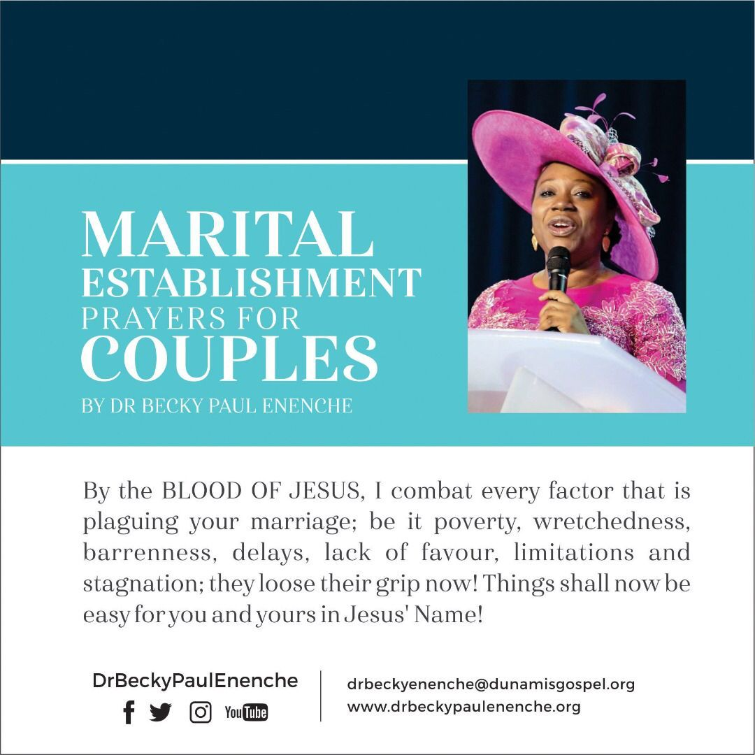 By the BLOOD OF JESUS, I combat every factor that is plaguing your marriage; be it poverty, wretchedness, barrenness, delays, lack of favour, limitations and stagnation! Things shall now be easy for you and yours in Jesus' Name! #PrayerForCOUPLES #DrBeckyPaulEnenche