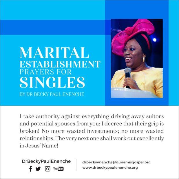 Marital Establishment Prayer For Singles Dr Becky Paul Enenche