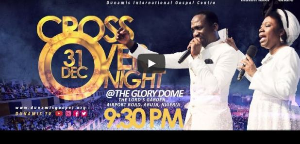 Dunamis Church Live Service Cross Over with Pastor Paul Enenche