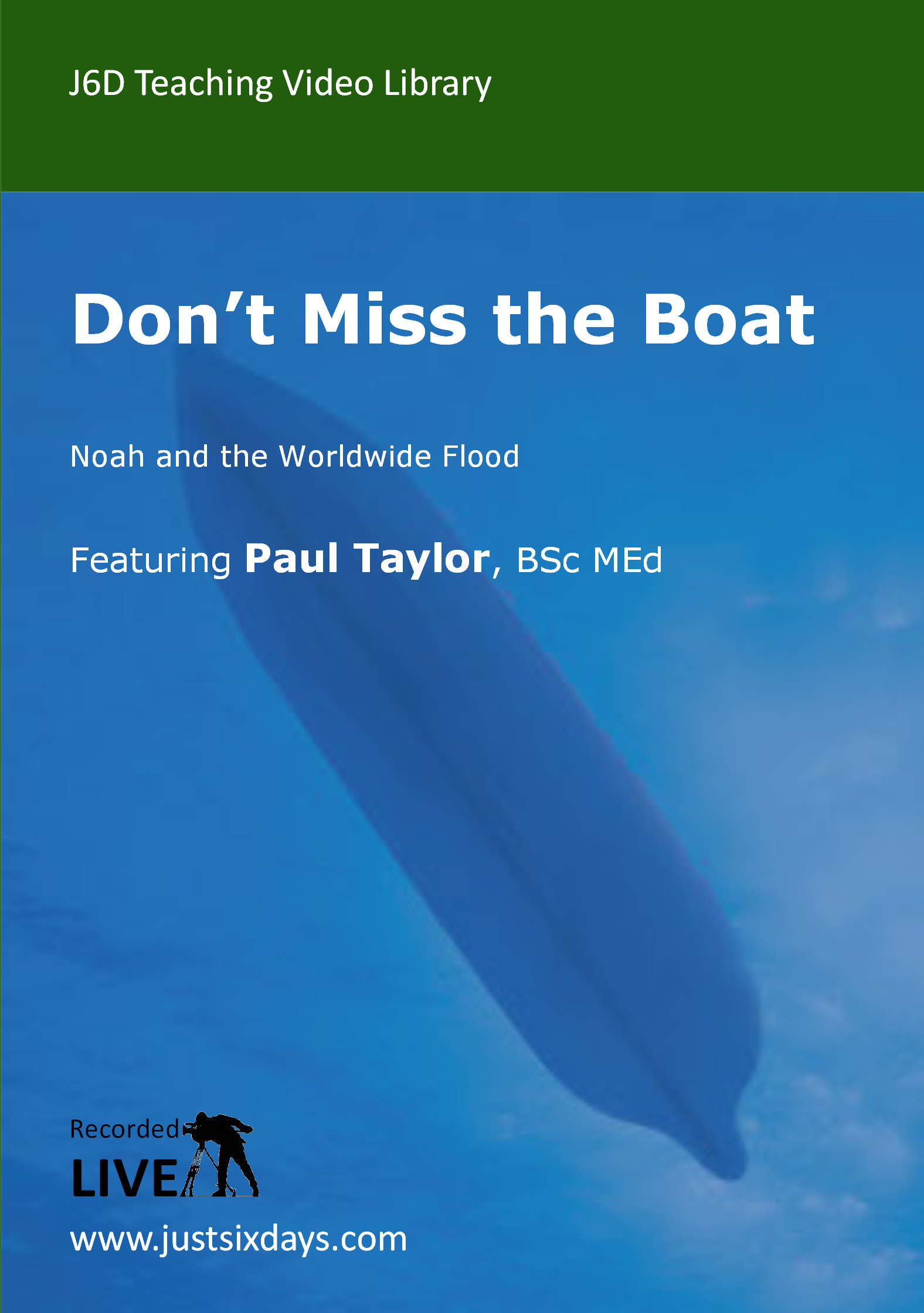 Don T Miss The Boat Video Paul F Taylor