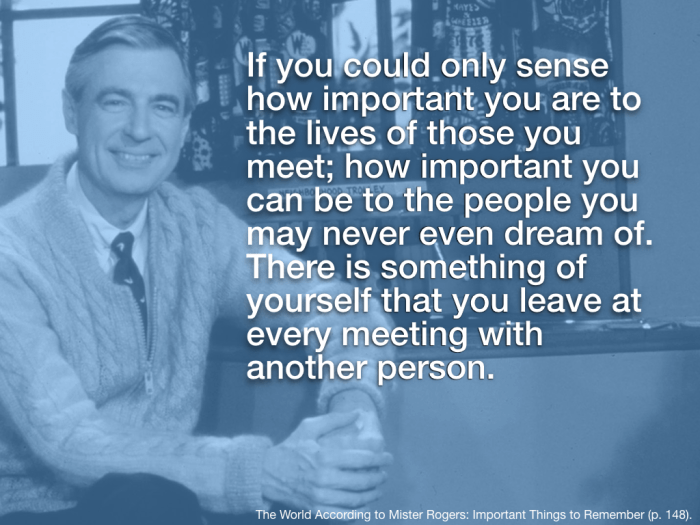 Mr Rogers Quotes Wallpaper 8 Inspiring Quotes From Mister Rogers For Thanksgiving