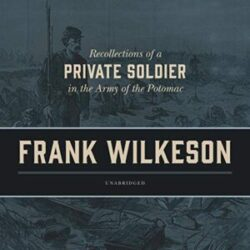 Recollections of a Private Soldier