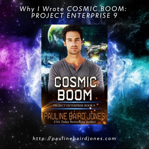 Why-Wrote Cosmic Boom Project Enterprise 9 Pauline Baird Jones