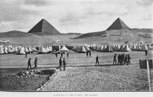 Australians in camp at Mena. The Pyramids