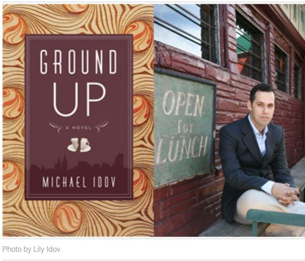 Michael Idov and his novel Ground Up