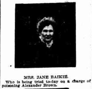 Jane Baikie on trial for mrder 1908