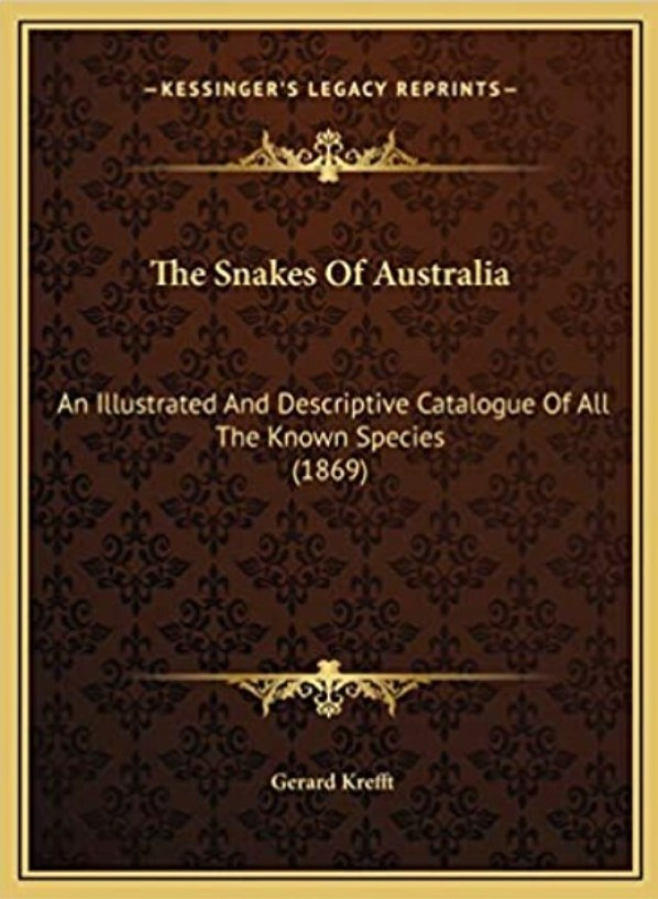 Text book on snakes by Gerard Krefft.