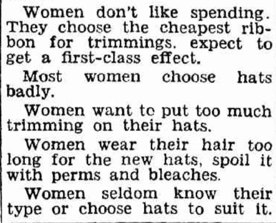 Male staff at June Millinery were critical of their customers!