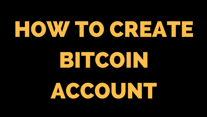 how to create bitcoins account