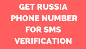 Russia phone number for sms verification