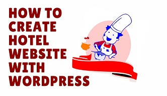 how to create hotel website with wordpress