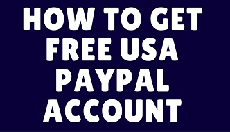 how to get free usa paypal account that never be blocked in Ghana