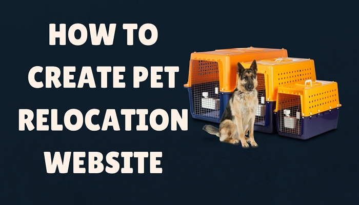 how to create pet relocation website
