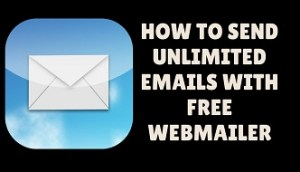 how to send unlimited emails with free webmail