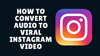 how to convert audio to viral instagram video