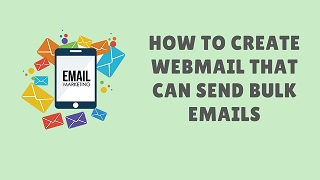 How to create webmail that can send bulk emails