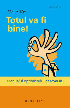 totul-va-fi-bine-manualul-optimistului-desavarsit_1_produs