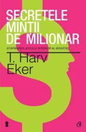 secretele-mintii-de-milionar-stapanirea-jocului-interior-al-bogatiei