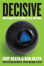 decisive by chip and dan heath book summary and pdf