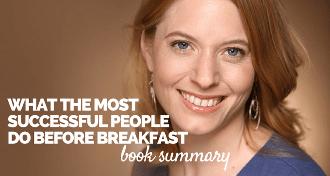 What the most Successful People Do Before Breakfast Book Summary and PDF