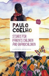 Stories for parents, children and grandchildren- Volume 1