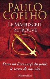 Télechargez epub gratuit Le Manuscrit Retrouvé de Paulo Coelho
