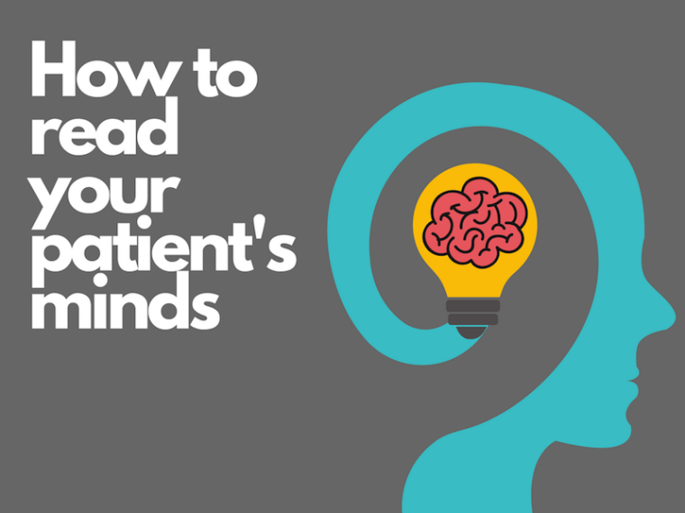 how to read your patient's minds