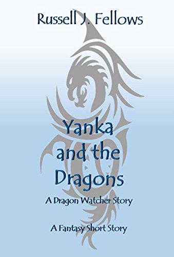 Yanka and the Dragons, Dragon Short Story, fantasy short story