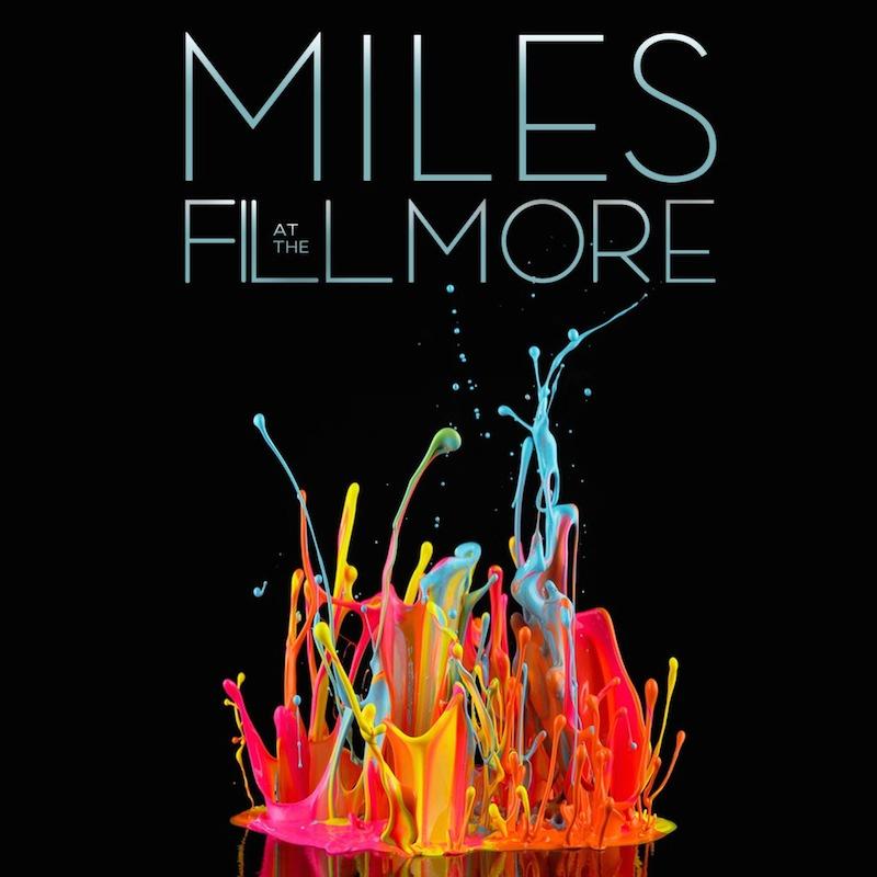 Miles Davis Miles At The Fillmore Miles Davis 1970 The Bootleg Series Vol. 3 cover