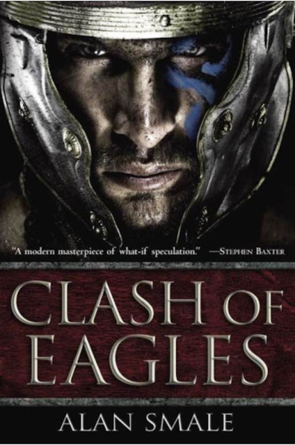Alan Smale Clash Of Eagles cover