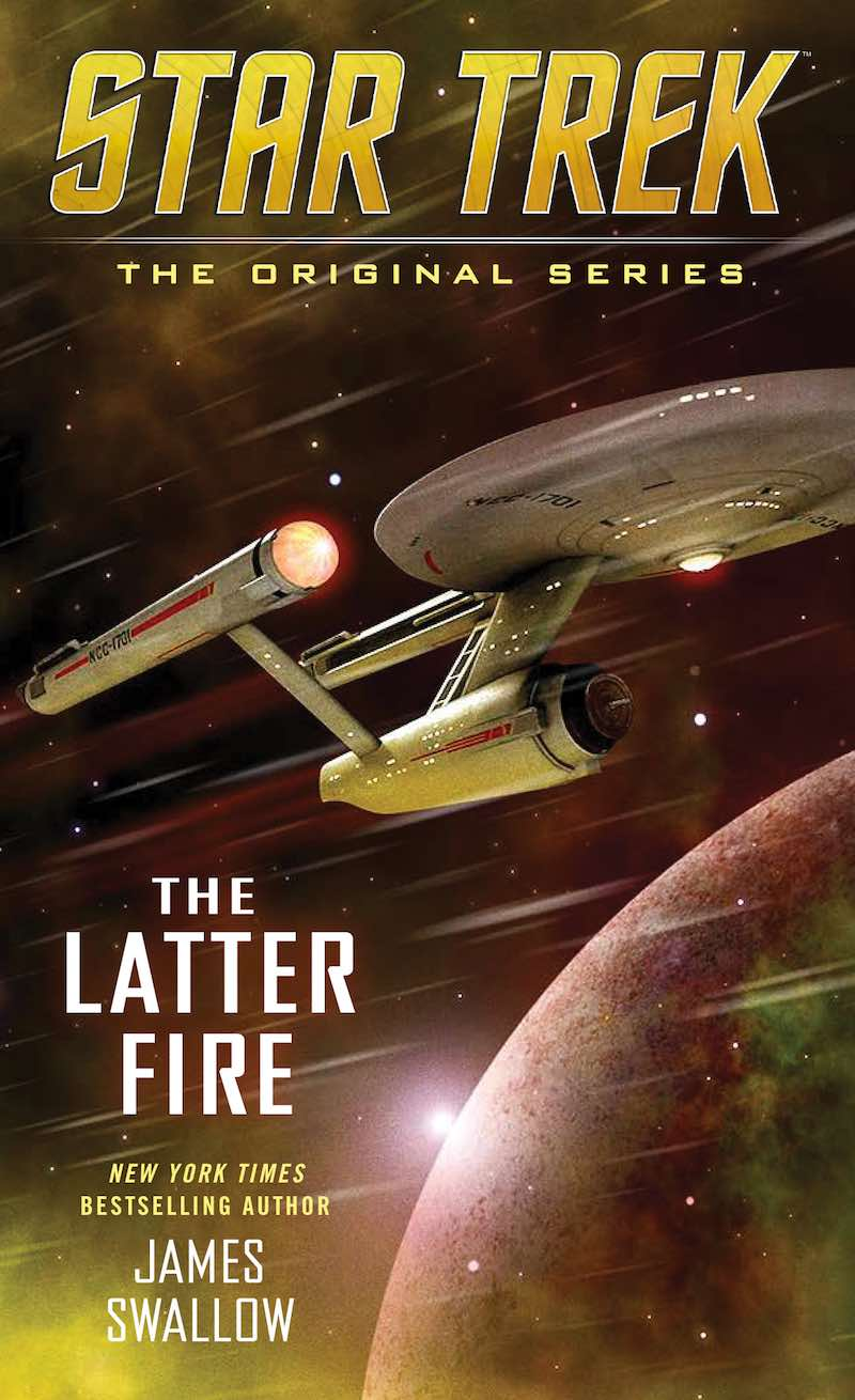 James Swallow Star Trek The Original Series The latter Fire cover