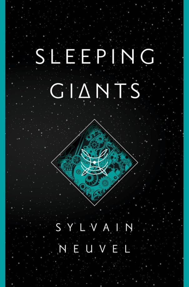 Sylvain Neuvel Sleeping Giants cover