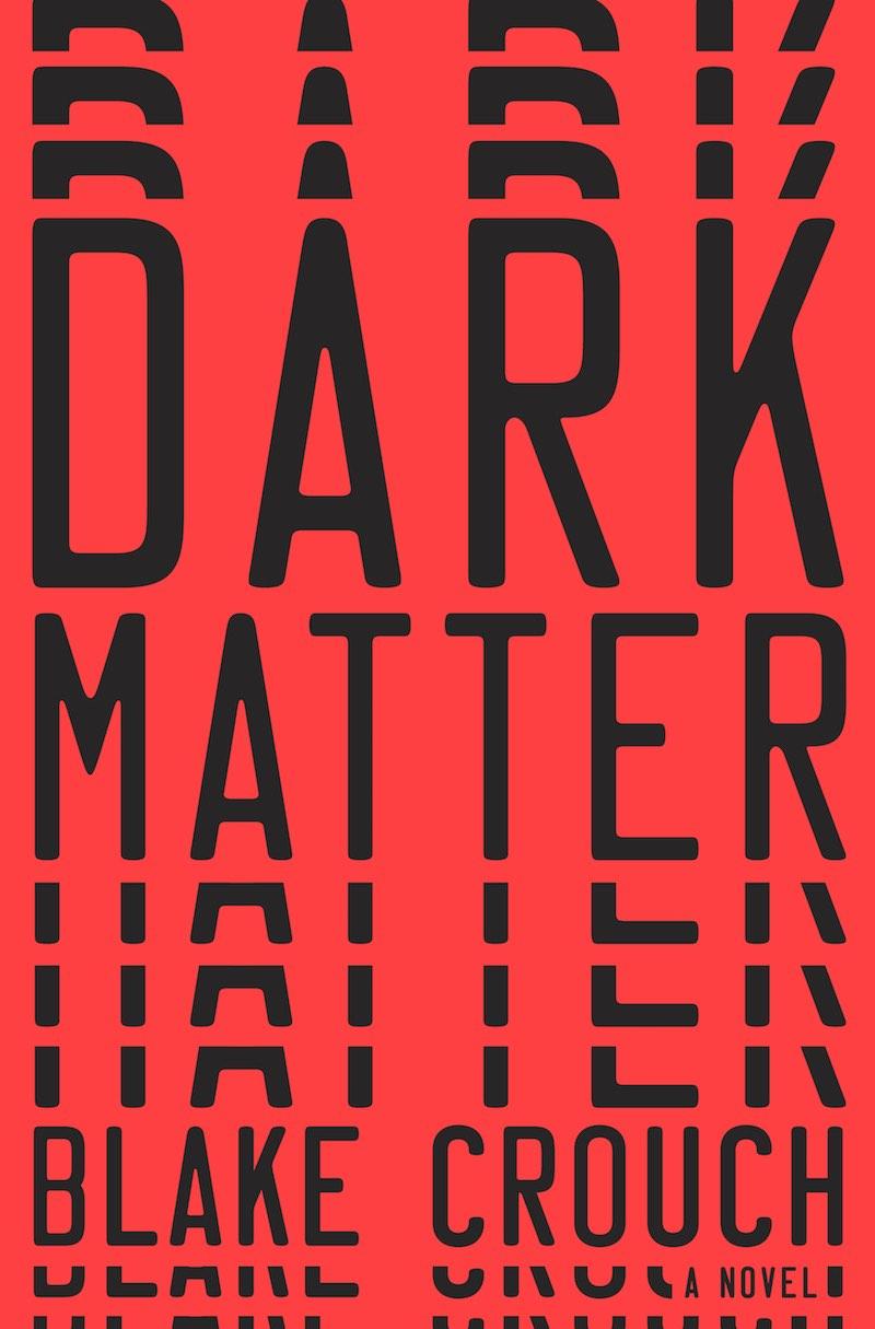 Blake Crouch Dark Matter cover