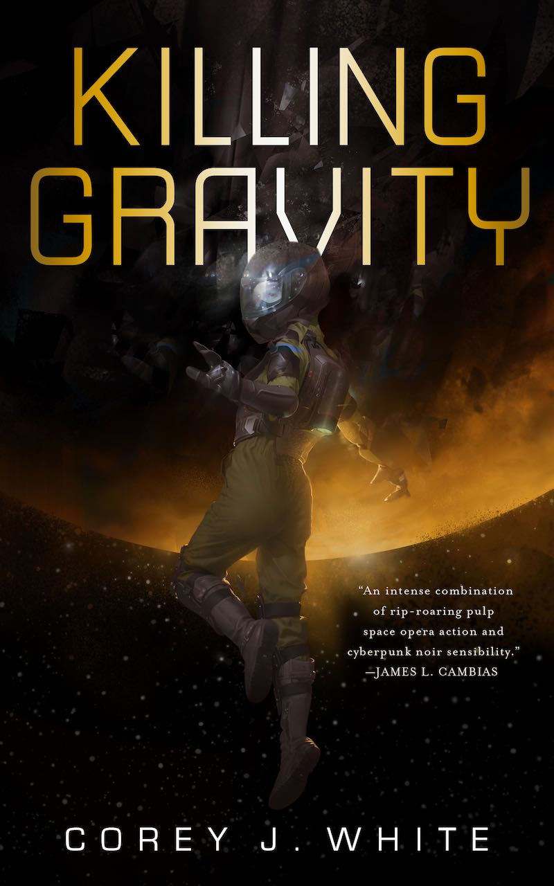 Corey J White Killing Gravity