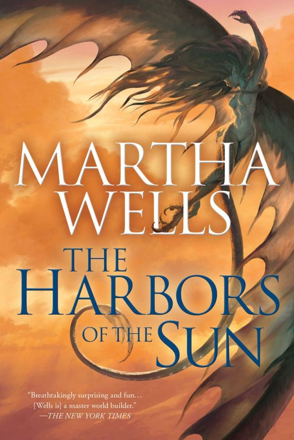 Martha Wells The Habors Of The Sun The Books Of Raksura