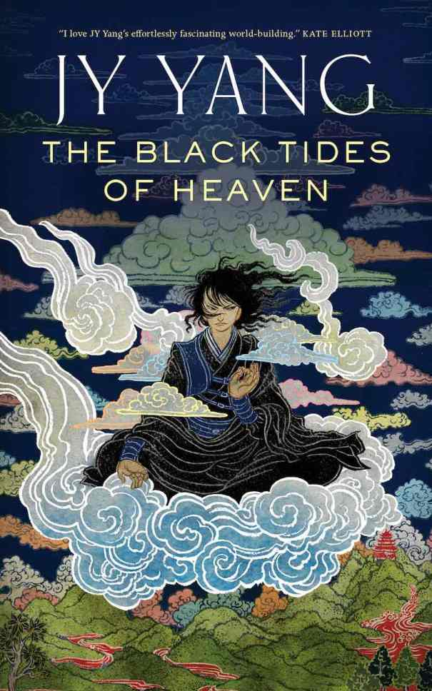JY Yang The Black Tides Of Heaven The Red Threads Of Fortune