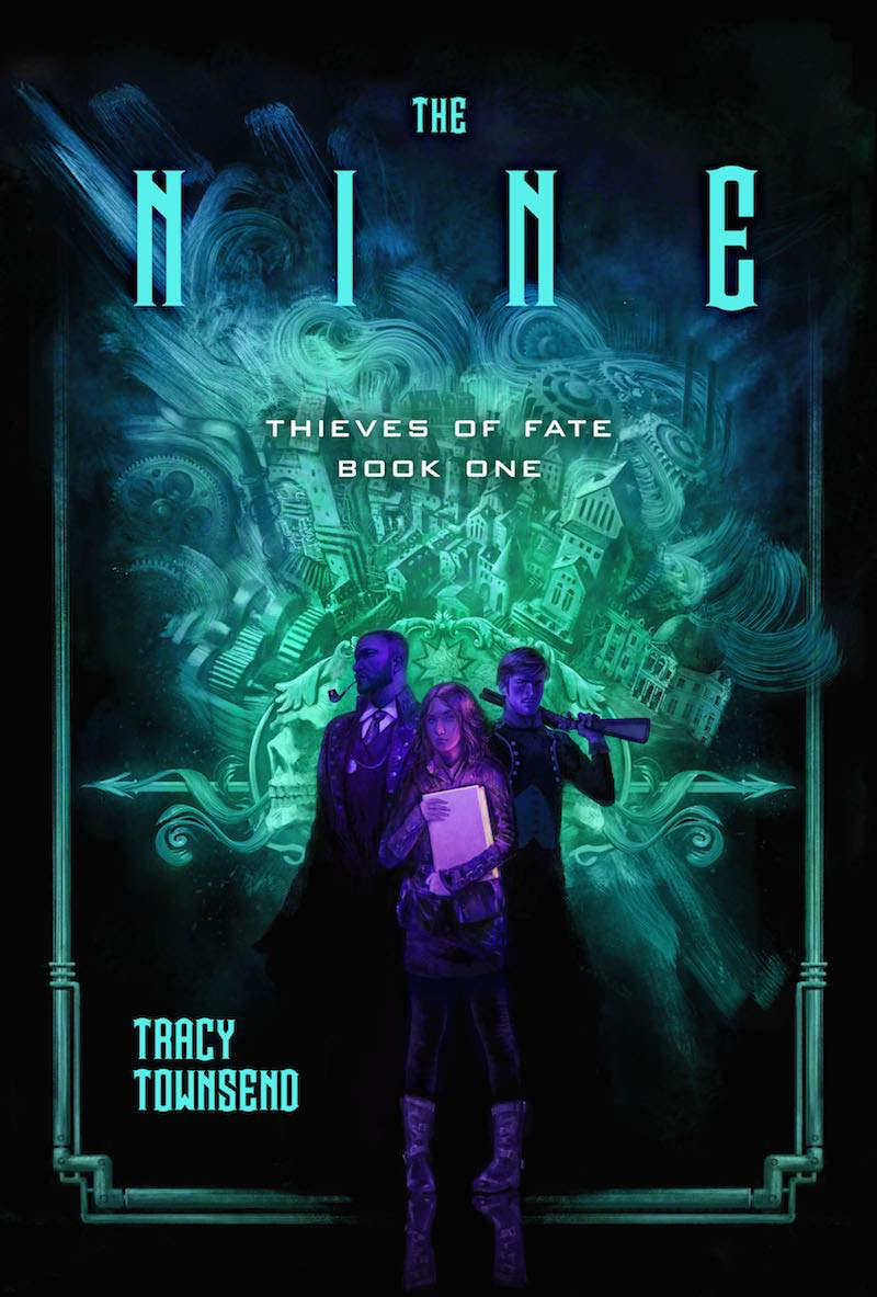 Tracy Townsend The Nine Thieves Of Fate Book One