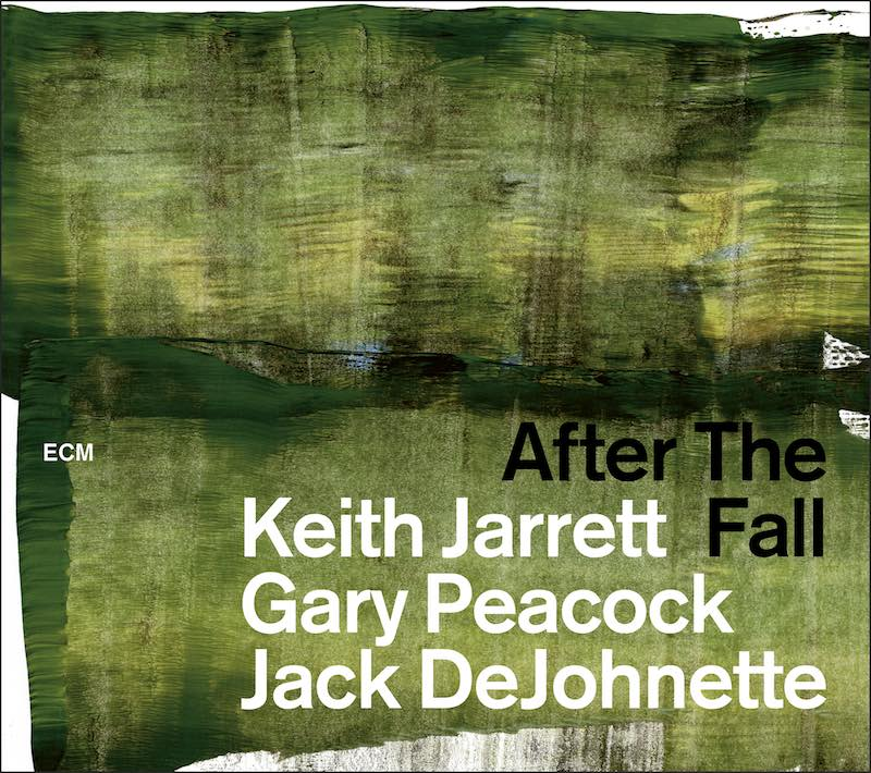 Keith Jarrett Gary Peacock Jack DeJohnette After The Fall