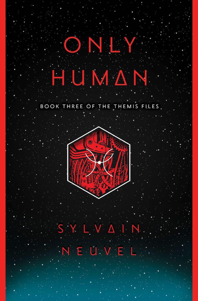 Sylvain Neuvel The Themis Sleeping Giants Waking Gods Files Only Human