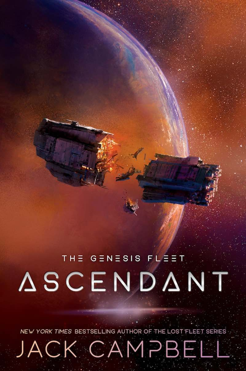 Jack Campbell The Lost Fleet The Genesis Fleet Ascendant