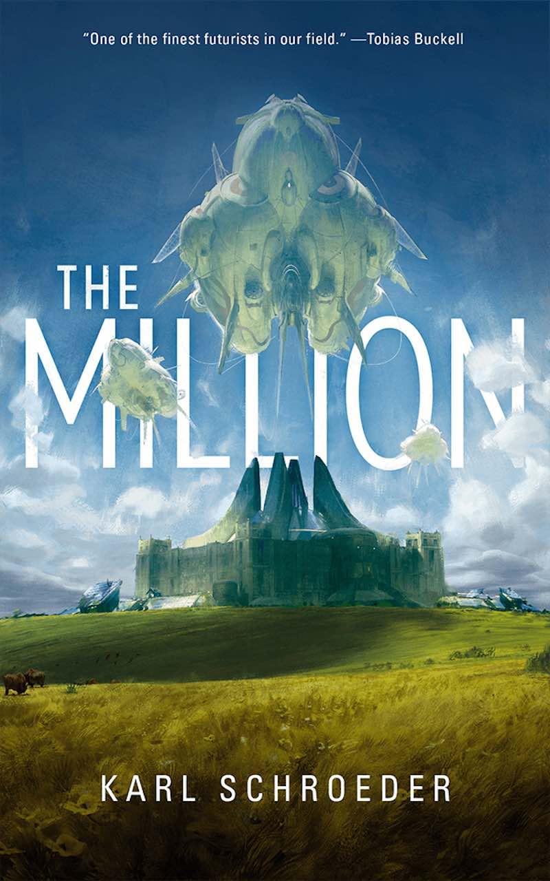 Karl Schroeder The Million