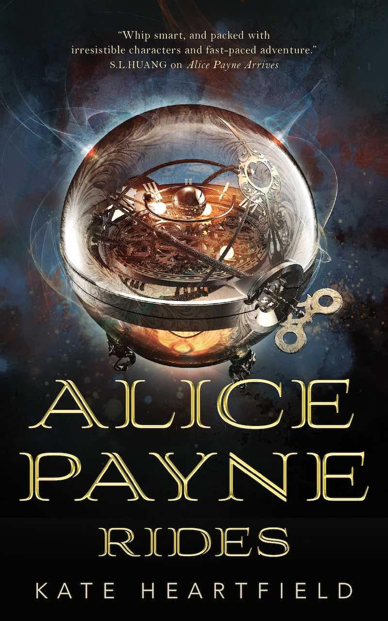 Kate Heartfield Alice Payne Arrives Alice Payne Rides