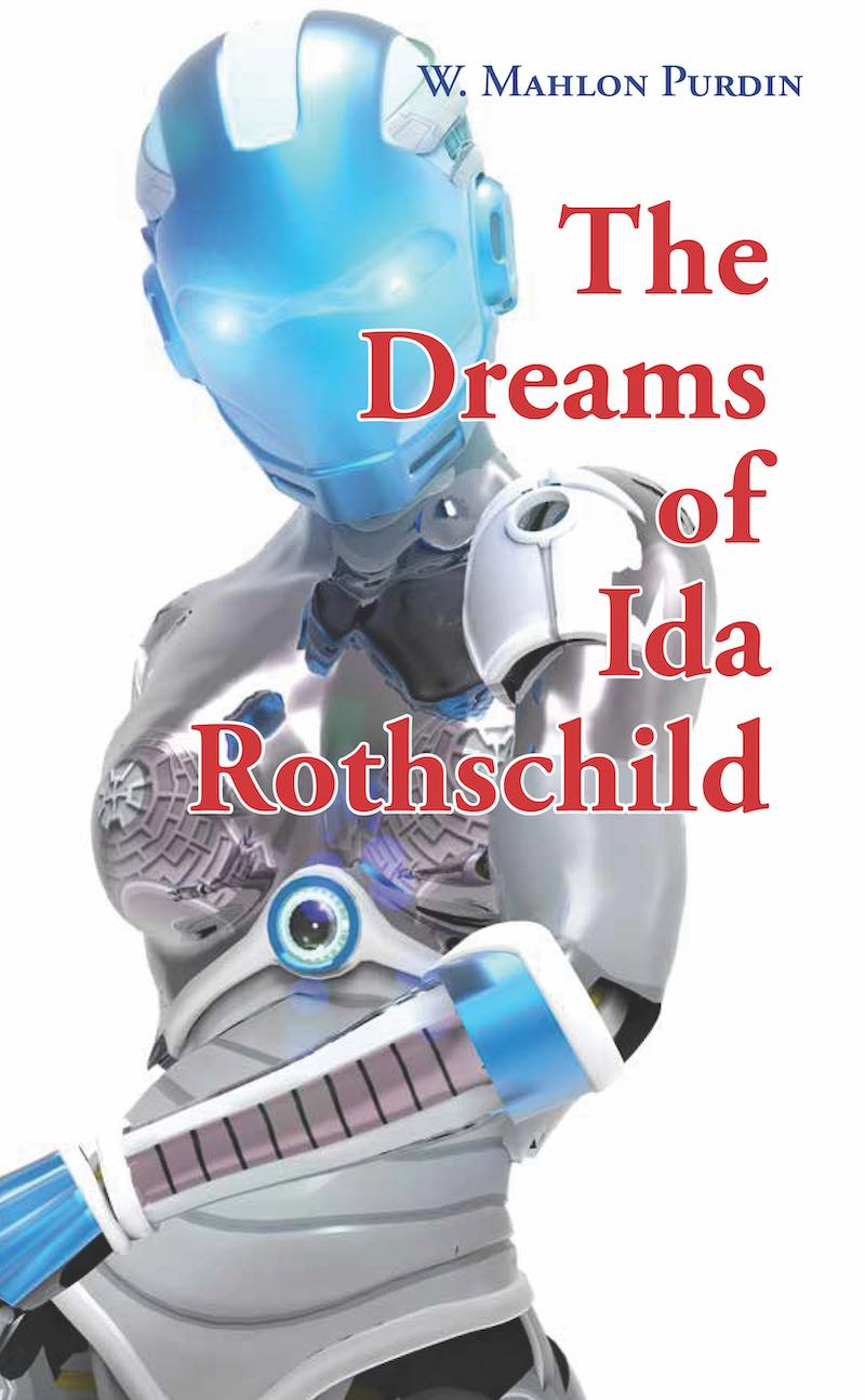 W. Mahlon Purdin The Dreams Of Ida Rothschild