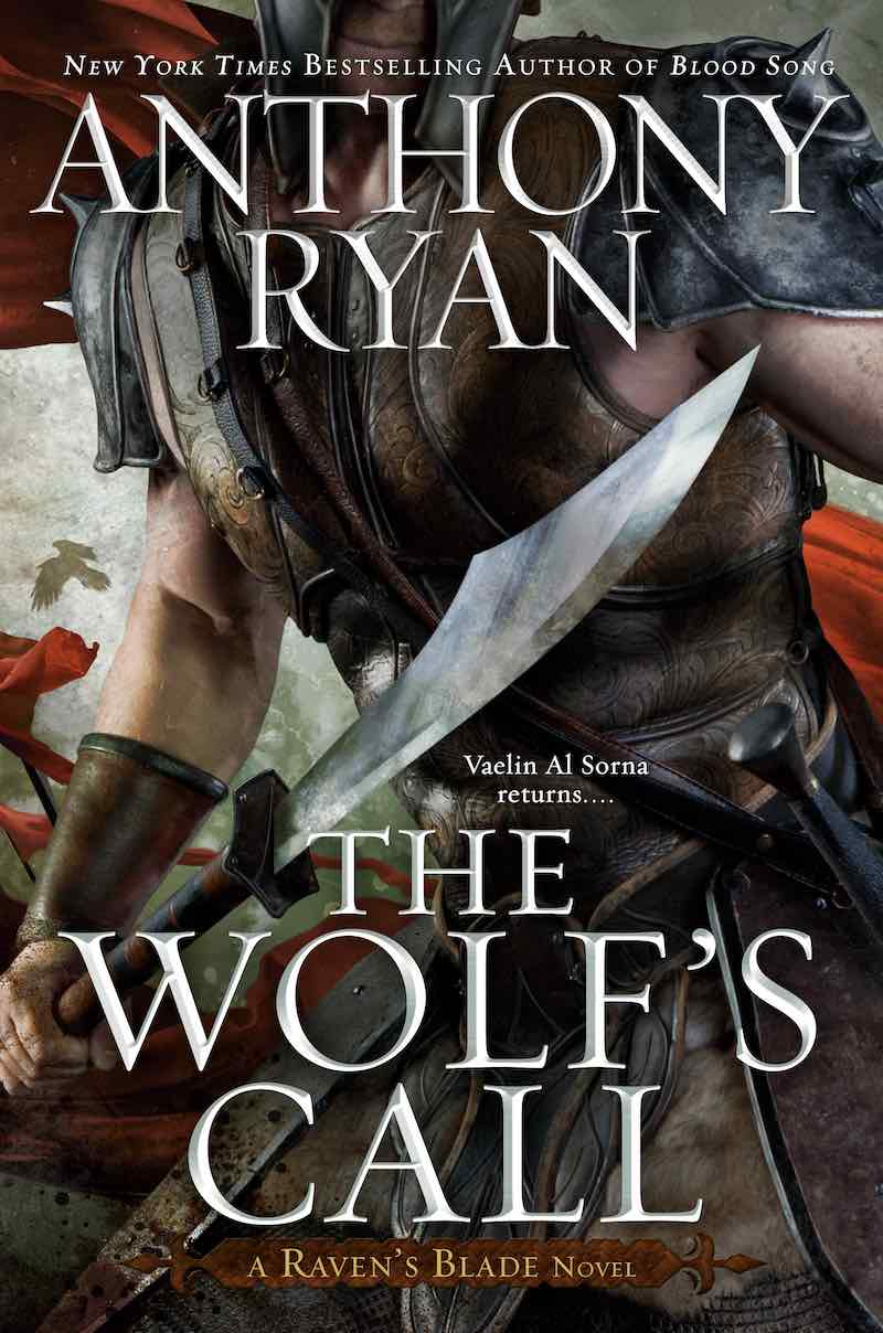 Anthony Ryan The Wolf's Call