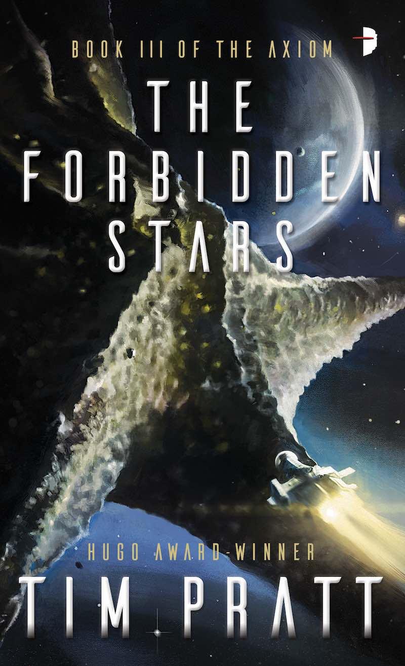 Tim Pratt The Forbidden Stars The Wrong Stars The Dreaming Stars Axiom