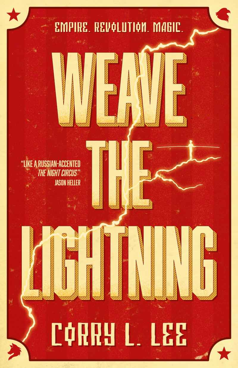 Corry L. Lee Weave The Lightning