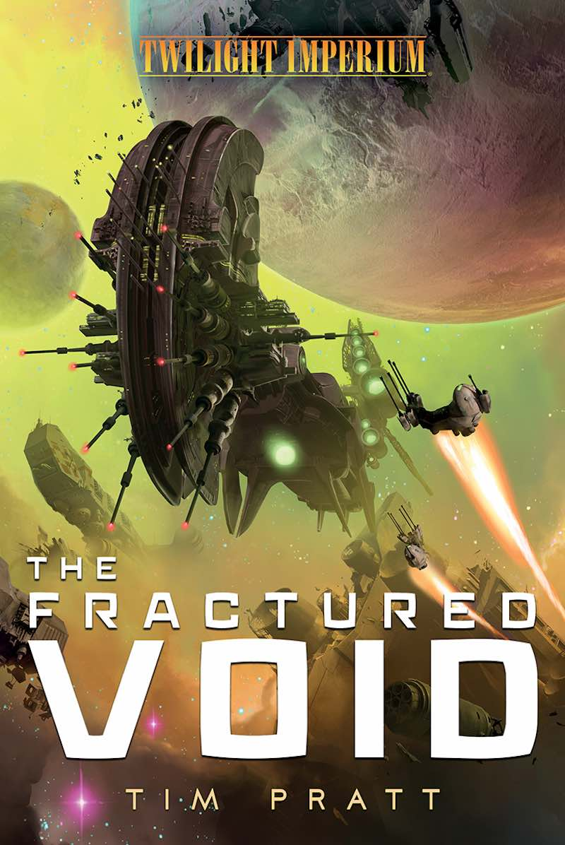 Tim Pratt The Fractured Void Twilight Imperium