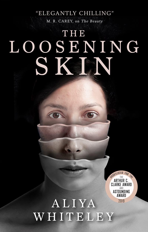 Aliya Whiteley The Loosening Skin Aliya Whiteley Skyward Inn