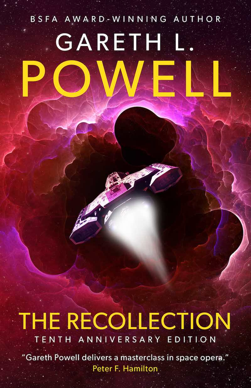 Gareth L. Powell The Recollection Tenth Anniversary Edition