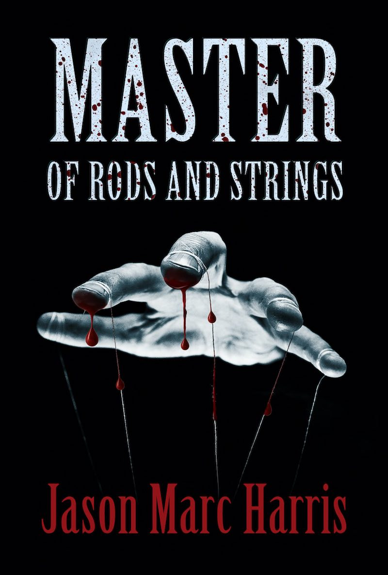 Jason Marc Harris Master Of Rods And Strings